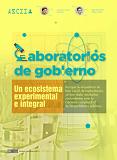 """Artículo de J. Ignacio Criado Grande y Aitor Silván: """"Laboratorios de Gobierno - un ecosistema experimental e integral"""""""