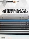 """Artículo de Diego Soriano: """"Accesibilidad TIC: posible y necesaria"""""""