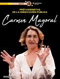 Protagonistas de la Innovación. Entrevista a Carmen Mayoral