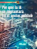 """Artículo de Antonio Sánchez: """"Porqué la IA se implantará en el sector público"""""""