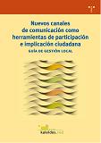 Nuevos canales de comunicación como herramientas de implicación y participación ciudadana