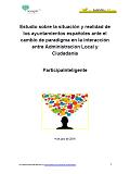 Estudio sobre la situación y realidad de los ayuntamientos españoles ante el cambio de paradigma en la interacción entre Administración Local y Ciudadanía