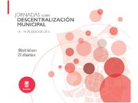 Asistencia técnica para la organización de las Jornadas sobre descentralización municipal