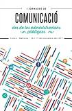 Publicación de las I Jornadas De Comunicación Desde Las Administraciones Públicas