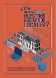 ¿Son nuestros gobiernos locales innovadores? Una propuesta para la estandarización y evaluación de sus modelos de innovación