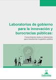 Laboratorios de gobierno para la innovación y burocracias públicas